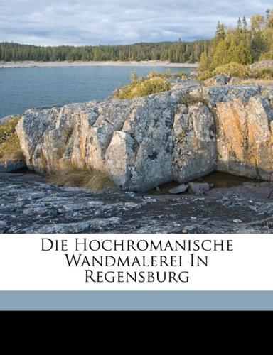 Buy Die Hochromanische Wandmalerei In Regensburg Book Online At Low Prices  In India | Die Hochromanische Wandmalerei In Regensburg Reviews U0026 Ratings  ...