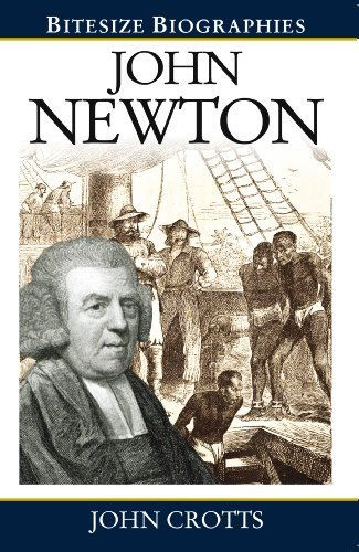 John Newton (Bitesize Biographies) by John Crotts (2013-01-18)
