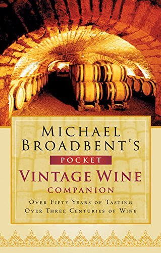 Michael Broadbent's Pocket Vintage Wine (Michael Broadbents Vintage Wine)