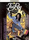 Le Fou du roy, tome 7 : Le secret de polichinelle par Cothias