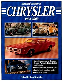 Standard Catalogue of Chrysler, 1924-2000 (Standard Catalog of Chrysler)