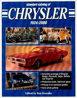 Standard Catalogue of Chrysler, 1924-2000 (Standard Catalog of Chrysler)
