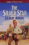 The Silver Star, Gilbert Morris, 1556616880