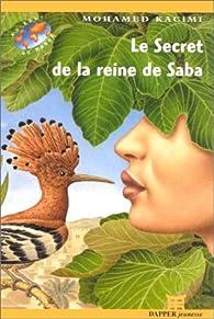 Le secret de la reine de Saba par Mohamed Kacimi