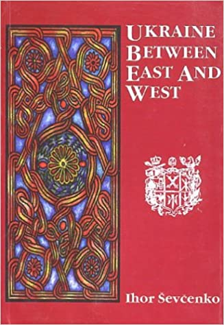 Ukraine between East and West Essays on Cultural History to the