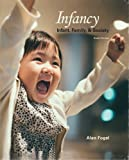Infancy, Alan Fogel, 1597380512