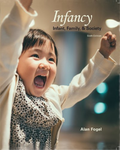 Infancy Infant, Family and Society by Sloan Educational Publishing