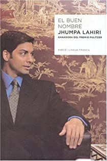 El buen nombre par Lahiri