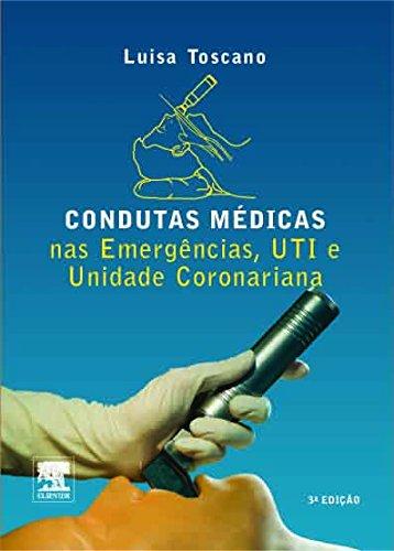 Condutas Médicas nas Emergências, UTI e Unidade Coronariana pdf epub