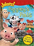 Piggleys Pals (Jakers!)