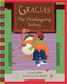 Gracias The Thanksgiving Turkey Scholastic Bookshelf Holiday Joy Cowley Joe Cepeda 9780439769877 Amazon Books