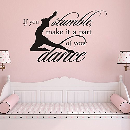 MoharWall Dance Studio for Kids Decals Inspirational Vinyl Wall Quotes Sticker If You Stumble Make It Part of The Girls Dance Room Décor
