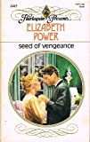 Seed of Vengeance, Elizabeth Power, 0373114451
