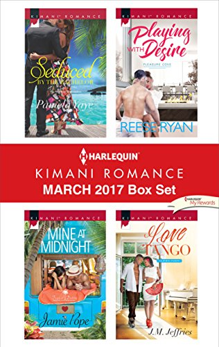 Search : Harlequin Kimani Romance March 2017 Box Set: Seduced by the Bachelor\Mine at Midnight\Playing with Desire\Love Tango