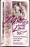 More Than a Mother, Curtiss Ann Matlock, 0373482396