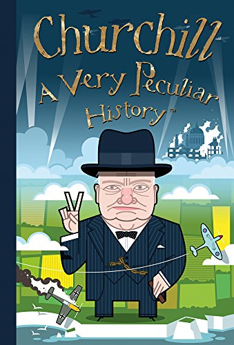 Churchill: A Very Peculiar History