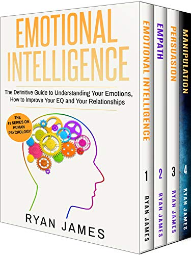 Emotional Intelligence: The Definitive Guide, Empath: How to Thrive in Life as a Highly Sensitive, Persuasion: The Definitive Guide to Understanding Influence, ... Manipulation: Understanding Manipulation