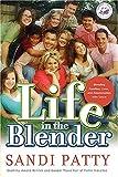 Life in the Blender, Sandi Patty, 0849900468