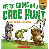 We're Going On A Croc Hunt Pb+