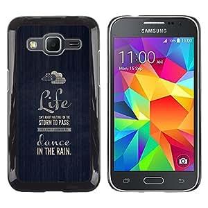 Rain Dance Nube Vida motivación Azul- Metal de aluminio y de plástico duro Caja del teléfono - Negro - Samsung Galaxy Core Prime