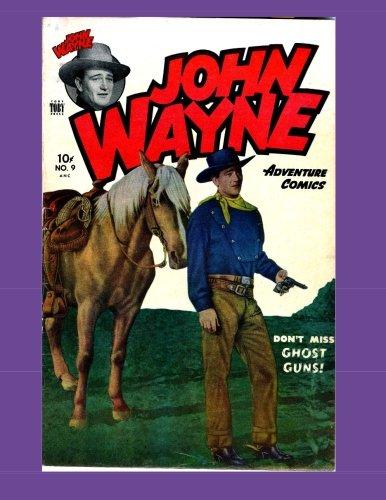 Read Online John Wayne Adventure Comics #9 pdf