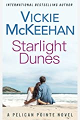 Starlight Dunes (The Pelican Pointe Series) (Volume 5) Paperback