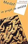 Le Medef, un projet de société par Renard (II)