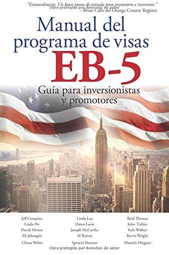 Descargar Libro Manual Del Programa De Visas Eb-5: Guía Para Inversionistas Y Promotores Ali Jahangiri