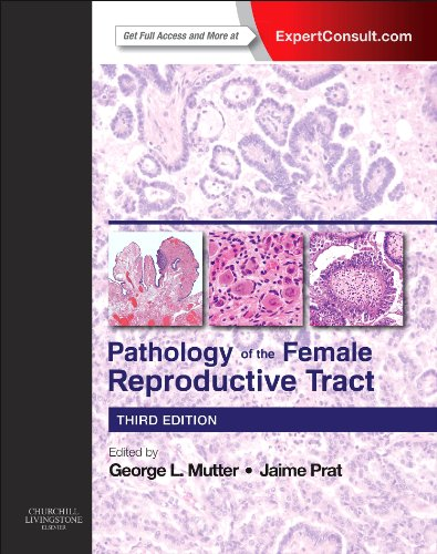 Pathology of the Female Reproductive Tract, 3e (Expert Consult)