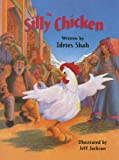The Silly Chicken, Idries Shah, 1883536502