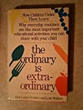 img - for The Ordinary Is Extraordinary book / textbook / text book