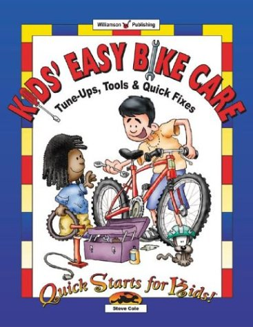 Price comparison product image Kids' Easy Bike Care: Tune-Ups, Tools & Quick Fixes (Quick Starts for Kids!)