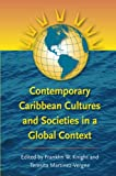 img - for Contemporary Caribbean Cultures and Societies in a Global Context book / textbook / text book