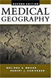 img - for Medical Geography, Second Edition book / textbook / text book