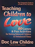 Teaching Children to Love, Doc Lew Childre, 1879052261
