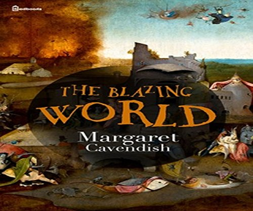 The Blazing World  annotated and in brief