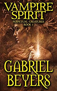 Vampire Spirit by Gabriel Beyers ebook deal