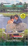 Marriage in Name Only, Barbara Mcmahon, 0373038135