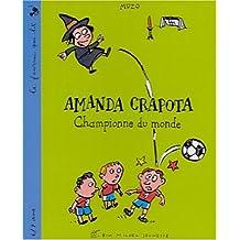 AMANDA CRAPOTA, CHAMPIONNE ..MONDE