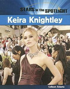 Keira Knightley (Stars in the Spotlight) Colleen Adams