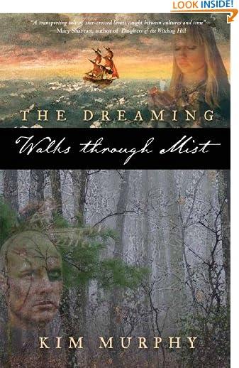 Walks Through Mist (The Dreaming series Book 1) by Kim Murphy