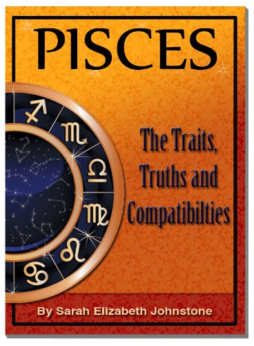 Pisces - Pisces Star Sign Traits, Truths and Love Compatibility