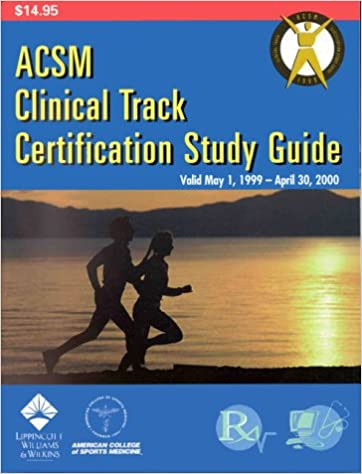 Acsm Clinical Track Certification Study Guide American