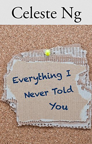 Book cover from Everything I Never Told You (Thorndike Press Large Print Reviewers Choice) Lrg edition by Ng, Celeste (2014) Hardcover by Celeste Ng