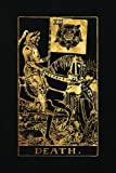 Death: 120 College Ruled Lined Pages, Death Tarot Card Notebook - Black and Gold - Journal, Diary, Sketchbook (Tarot Card Notebooks)