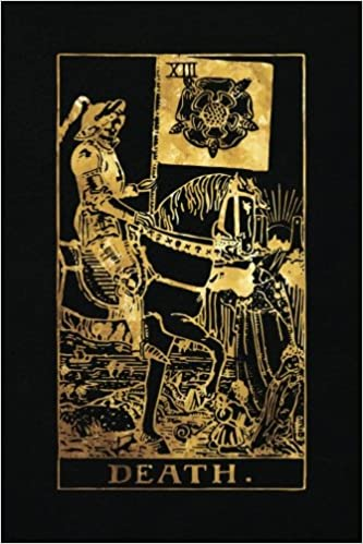 Death: 120 College Ruled Lined Pages, Death Tarot Card Notebook - Black and  Gold - Journal, Diary, Sketchbook (Tarot Card Notebooks): Tarot Card  Notebooks: 9781985767744: Amazon.com: Books