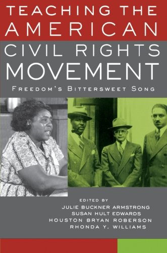 Search : Teaching the American Civil Rights Movement: Freedom's Bittersweet Song