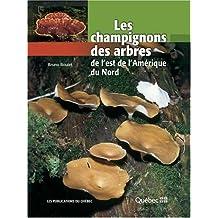 Champignons des arbres de l'est de l'Amérique du Nord (Les)