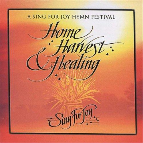 Home, Harvest & Healing ()