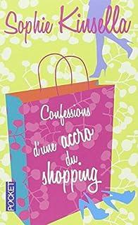 Confessions d'une accro du shopping, Kinsella, Sophie